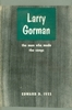 Original title:  Larry Gorman: The Man who Made the Songs by Edward Ives