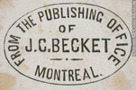 Original title:  Engraving Commercial stamp of the publishing office of J. C. Becket, Montreal John Henry Walker (1831-1899) 1850-1885, 19th century Ink on paper on supporting paper - Wood engraving 3.2 x 3.8 cm Gift of Mr. David Ross McCord M930.51.1.525 © McCord Museum Keywords:  commercial (1771) , Print (10661) , Sign and symbol (2669)