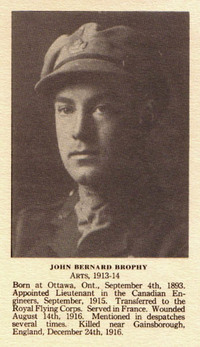 "Original title:  John Bernard Brophy from the ""McGill Honour Roll, 1914-1918"". McGill University, Montreal, Quebec, 1926. From the Digital Collection at the Canadian Virtual Memorial: http://www.veterans.gc.ca/eng/remembrance/memorials/canadian-virtual-war-memorial/."