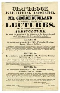 Original title:  Announcement of lectures by George Buckland (1805-1885) to the Cranbrook Agricultural Association, 1846. U of T Archives Image Bank - 2002-85-3MS.