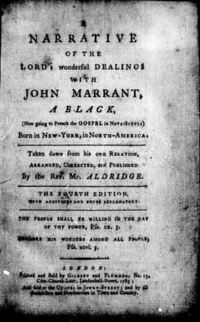 Original title:  A narrative of the Lord's wonderful dealings with John Marrant, a black [microform] : (now going to preach the Gospel in Nova-Scotia), born in New-York, in North America, by John Marrant. London: Gilbert and Plummer, 1785. Source: https://archive.org/details/cihm_20674/page/n5/mode/2up.