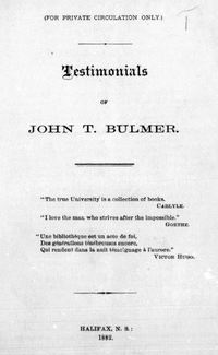 Original title:  Testimonials of John T. Bulmer. Halifax, N.S.: 1882. Source: https://archive.org/details/cihm_00327/page/n1/mode/2up.