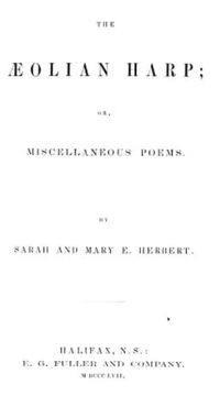 Titre original :  The Aeolian harp, or, Miscellaneous poems by Sarah Herbert and Mary Eliza Herbert, 1857. Source: https://archive.org/details/cihm_37212
