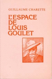 Original title:    L' espace de Louis Goulet (Paperback, 1976) - First Nations