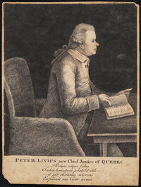 Original title:  Peter Livius, now Chief Justice of Quebec.