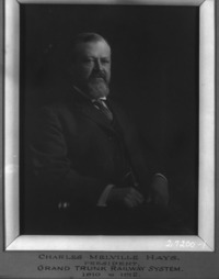 Original title:  Charles Melville Hays - president Grand Trunk Railway Syatem, 1910 to 1912.