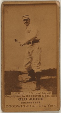 Original title:    Baseball cards from the Benjamin K. Edwards Collection at the Library of Congress Series N172: Old Judge (Goodwin & Company, 1887) Tip O'Neill – left fielder, St. Louis Browns Call number: LOT 13163-05, no. 416; Digital ID: bbc 0488f   This image is available from the United States Library of Congress's Prints and Photographs division under the digital ID bbc.0488f. This tag does not indicate the copyright status of the attached work. A normal copyright tag is still required. See Commons:Licensing for more information. العربية | Česky | Deutsch | English | Español | فارسی | Suomi | Français | Magyar | Italiano | Македонски | മലയാളം | Nederlands | Polski | Português | Русский | Slovenčina | Türkçe | 中文 | ‪中文(简体)‬ | +/−