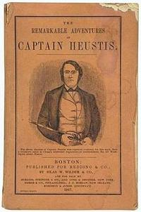 Titre original :  books, Massachusetts, Daniel D .Heustis, <b><i>A Narrative of the Adventures and Sufferings of Captain Daniel D. Heustis and his companions in Canada and Van Diemen's Land, During a Long Captivity; with Travels in California and Voyages at Sea</i></b>. Frontispiece. 12mo, publisher's wrappers with a portrait of Heustis. Boston, 1847.<br><br>First edition of an early California item and a rare Australian captivity narrative.