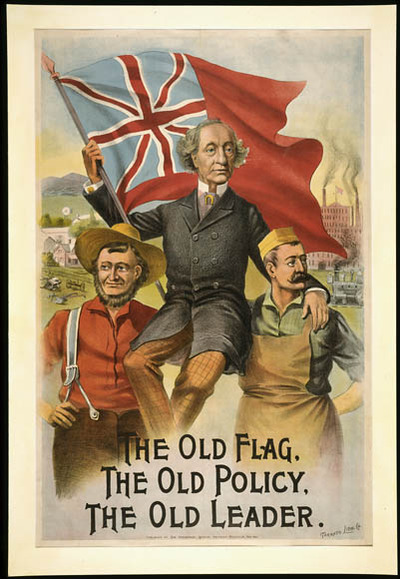Original title:  The Old Flag - The Old Policy - The Old Leader [Sir John A. Macdonald] :  1891 electoral campaign